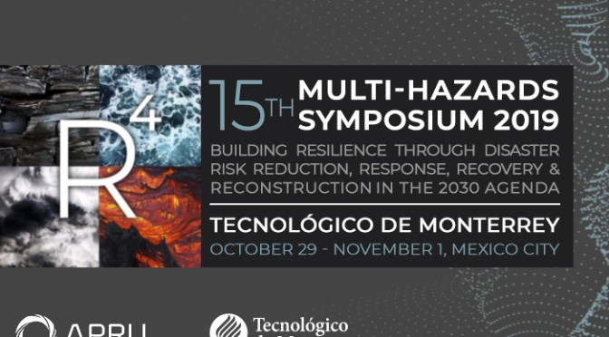 The 15th APRU-IRIDeS Multi-Hazards Symposium 2019